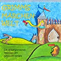 Grimms Märchenwelt: Die 17 bekanntesten Märchen der Gebrüder Grimm (       UNABRIDGED) by Brüder Grimm Narrated by Claudia Gräf, Robby Langer