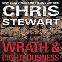 Wrath & Righteousness Audiobook by Christopher Stewart Narrated by Brian Troxell