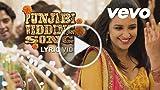 Punjabi Wedding Song Lyric - Hasee Toh Phasee | Parineeti...