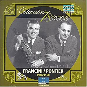 Enrique Francini, Armando Pontier - Coleccion 78 R.P.M. 1946-1950