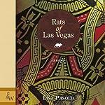 Rats of Las Vegas | Lisa Pasold