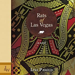 Rats of Las Vegas | [Lisa Pasold]