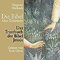 Das Trostbuch der Bibel. Jesaja Hörbuch von  N.N. Gesprochen von: Sven Görtz
