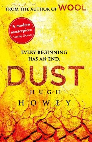 Dust: (Wool Trilogy 3) (Wool Trilogy Series)