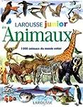 Larousse junior des Animaux : 1000 an...