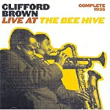 Complete 1955: Live at the Bee Hive(Clifford Brown)