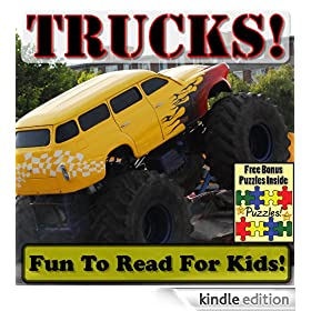 "Truck Children's Book: ""Trick Trucks! Big Trucks Doing Hard Work!"" (Over 45+ Photos of Awesome Trucks Working With Descriptions)"