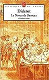 """echange, troc Denis Diderot - Le Neveu de Rameau, suivi de """"La Satire première"""", """"L'Entretien d'un père avec ses enfants"""", """"L'Entretien avec la maréchale"""