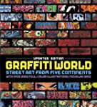 Graffiti World Updated Edition: Stree...
