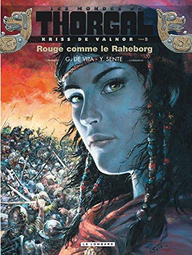 Kriss de Valnor - tome 5 - Rouge comme le Raheborg