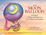 The Moon Balloon: A Journey of Hope and Discovery for Children and Families