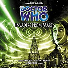 Doctor Who - Invaders from Mars | Livre audio Auteur(s) : Marc Gatiss Narrateur(s) : Paul McGann, India Fisher