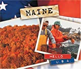 img - for Maine (Hello USA) book / textbook / text book