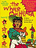 The Whole Enchilada: A Spicy Collection of Sylvia's Best (0312877579) by Hollander, Nicole