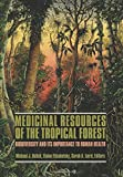 img - for Medicinal Resources of the Tropical Forest: Biodiversity and its Importance to Human Health (Biology and Resource Management Series) (1994-12-15) book / textbook / text book