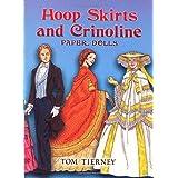 Hoop Skirts and Crinoline Paper Dolls ~ Tom Tierney