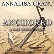 Anchored: A Lake Series Novella | AnnaLisa Grant