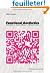 Functional Aesthetics: Visions in Fas...