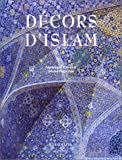 img - for Decors D'Islam (French Edition) book / textbook / text book