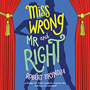 Miss Wrong and Mr Right Audiobook