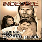 Indelible: A New Life Series, Book 5 | Samantha Jacobey