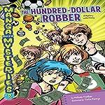 #2 The Hundred-Dollar Robber: A Mystery with Money   Melinda Thielbar
