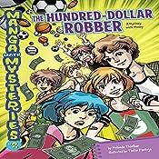 #2 The Hundred-Dollar Robber: A Mystery with Money | Melinda Thielbar