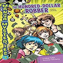 #2 The Hundred-Dollar Robber: A Mystery with Money Audiobook by Melinda Thielbar Narrated by  Book Buddy Digital Media