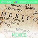 Mexico: Geography & Nature |  iMinds
