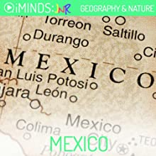 Mexico: Geography & Nature (       UNABRIDGED) by iMinds Narrated by Leah Vandenberg