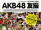 AKB48 �F�B FINAL THE WHITE ALBUM (�u�k�� Mook)
