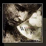 Without Me (VaiTunes*)