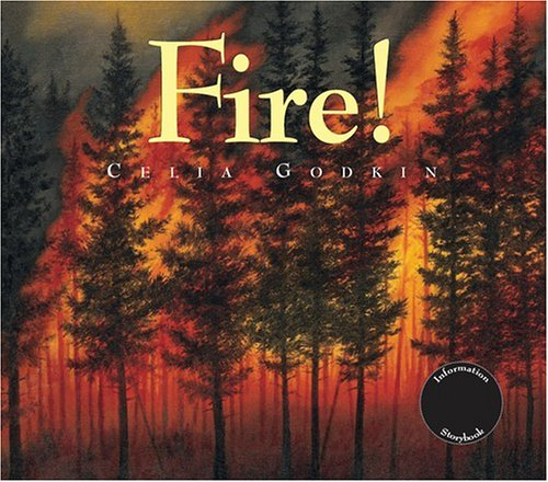 Fire!: A Renewal of A Forest