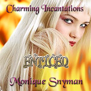 Enticed (Charming Incantations) Audiobook