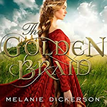 The Golden Braid (       UNABRIDGED) by Melanie Dickerson Narrated by Jude Mason
