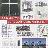 echange, troc Francesc Zamora Mola - Le grand livre des croquis d'architectes