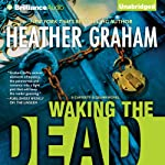 Waking the Dead: A Cafferty and Quinn Story, Book 2 (       UNABRIDGED) by Heather Graham Narrated by Natalie Ross