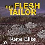 The Flesh Tailor | Kate Ellis