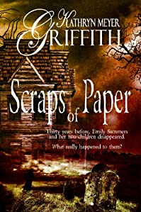 (FREE on 7/1) Scraps Of Paper-revised Author's Edition by Kathryn Meyer Griffith - http://eBooksHabit.com