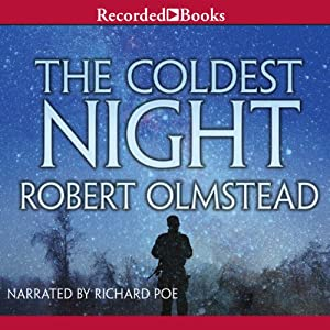 The Coldest Night | [Robert Olmstead]