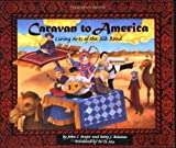 Caravan to America: Living Arts of the Silk Road (081262677X) by Major, John S.
