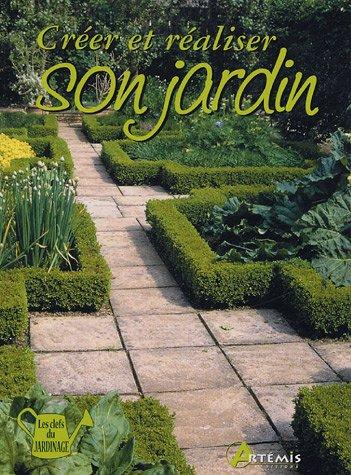 Livre cr er et r aliser son jardin - Creer son jardin en 3d ...