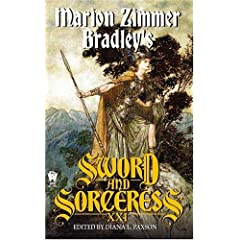 Marion Zimmer Bradley's Sword And Sorceress XXI (Sword &amp; the Sorceress) by Diana L. Paxson
