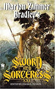 Marion Zimmer Bradley's Sword And Sorceress XXI (Sword & the Sorceress) by Diana L. Paxson