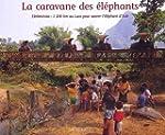 La Caravane des �l�phants : ElefantAs...