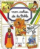 echange, troc Emilie Beaumont - Mon cahier de la Bible