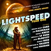 Lightspeed Year One: From the Hugo Award Nominated Magazine | [Orson Scott Card, Joe Haldeman, Nancy Kress, Ursula Le Guin, Jack McDevitt, Robert Reed, Catherynne Valente, Carrie Vaughn]