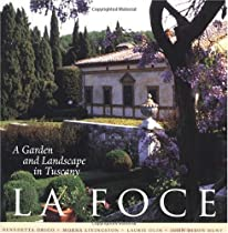 Free La Foce: A Garden and Landscape in Tuscany (Penn Studies in Landscape Architecture) Ebooks & PDF Download