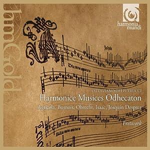 Fretwork -  Ottaviano dei Petrucci: Harmonice Musices Odhecaton