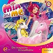 Die magische Kristallhöhle (Mia and Me 19) | Thomas Karallus